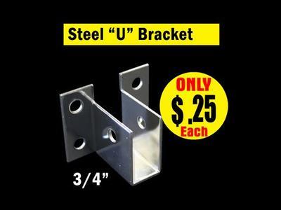 "Steel ""U"" Bracket 3/4″"