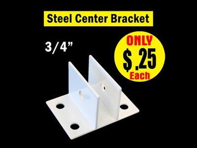 Steel White Center Bracket 3/4″